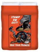 Stamp Em Out - Beat Your Promise Duvet Cover