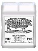 Striped Pig Curiosity Duvet Cover