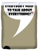 Talk About Everything - Mad Men Poster Don Draper Quote Duvet Cover
