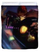 Taste . . . Savor Duvet Cover