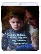 Teach The Children Duvet Cover