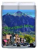 Telluride Greatings Duvet Cover