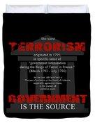 Terrorism Duvet Cover