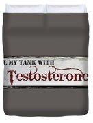 Testosterone Duvet Cover
