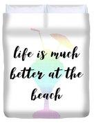 Text Art Better Life - Ice Cream Duvet Cover