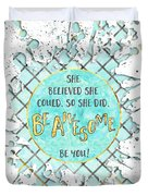 Text Art She Believed - Cyan White - Splashes Duvet Cover