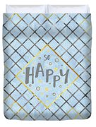 Text Art So Happy - Blue Duvet Cover