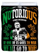 Th Notorious Conor Mcgregor Inspired Design If One Of Us Goes To War We All Go To War Duvet Cover