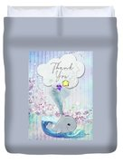 Thank You - Whale  Duvet Cover