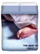 The Baby Wait Duvet Cover