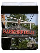 The Bakersfield Sign Duvet Cover