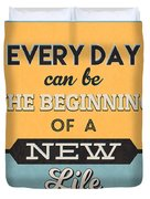The Beginning Of A New Life Duvet Cover