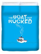 The Boat That Rocked Poster Duvet Cover