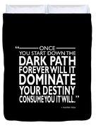 The Dark Path Duvet Cover