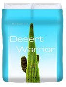 The Desert Warrior Poster Vi Duvet Cover by MB Dallocchio