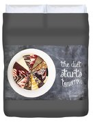 The Diet Starts Tomorrow Duvet Cover