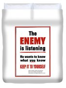 The Enemy Is Listening - Ww2 Duvet Cover