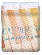 The Key To My Soul Duvet Cover
