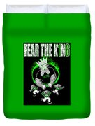 The King Is Here Duvet Cover