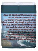 The Kingdom Of Heaven Duvet Cover