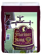 The Mariner King Inn Sign Duvet Cover