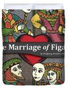 The Marriage Of Figaro Duvet Cover