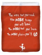 The More You Read Duvet Cover