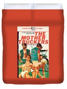 The Mother Truckers Duvet Cover