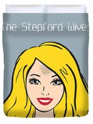 The Stepford Wives - Alternative Movie Poster Duvet Cover