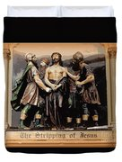 The Stripping Of Jesus Duvet Cover