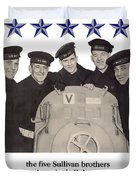 The Sullivan Brothers - They Did Their Part Duvet Cover