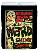 The Weird Show Poster Duvet Cover