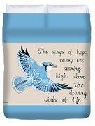 The Wings Of Hope Duvet Cover