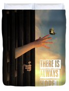 There Is Always Hope Duvet Cover