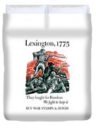 They Fought For Freedom - We Fight To Keep It Duvet Cover