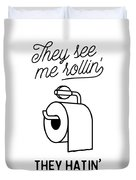 They See Me Rollin' Duvet Cover