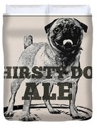 Thirsty Dog Ale Duvet Cover