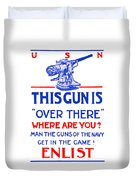 This Gun Is Over There - Usn Ww1 Duvet Cover
