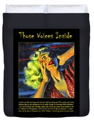 Those Voices Inside My Head Duvet Cover