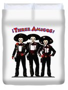 Three Amigos - Day Of The Dead Duvet Cover