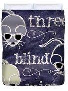 Three Blind Mice Children Chalk Art Duvet Cover