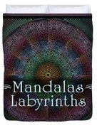 Labyrinth And Maze Mandalas Duvet Cover