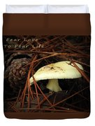 To Fear Love Duvet Cover
