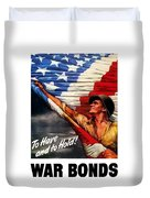 To Have And To Hold - War Bonds Duvet Cover
