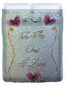 To The One I Love Duvet Cover