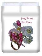 Together For Ever Duvet Cover