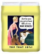 Top That -- Ww2 Propaganda Duvet Cover