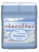 Treasures In Heaven Duvet Cover
