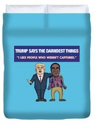 Trump Says The Darndest Things Duvet Cover