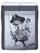 Trump, Short Fingers Pirate With Ryan, The Bird  Duvet Cover